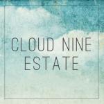 Cloud Nine Estate